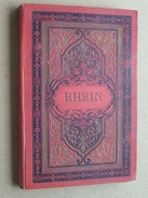 RHEIN ( Photograph STENGEL & MARKERT Dresden ) Anno 1893 ( Zie Foto's Voor Detail ) Johanna Sels Kinderdijk Holland ! - Toeristische Brochures