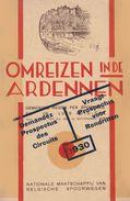 OMREIZEN IN DE ARDENNEN  1930 Rochefort Bouillon Han Laroche Bohan Nassogne Jemelle Gedinne Marche Nadrin - Pratique