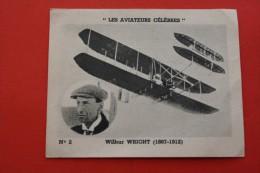 """""""AVIATEURS CÉLÈBRES """"WILBUR WRIGHT-1867-1912 N°2 CHROMO IMAGE PUBLICITAIRE CHAUSSURE SEMELLE TALON MORVAN BIAS Publicité - Chromo"""