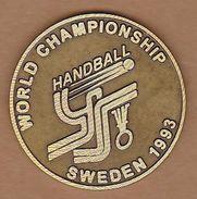 AC - 1983 WORLD HANDBALL CHAMPIONSHIP MEDAL SWEDEN - Handball