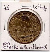 Le Puy - 43 : Cloître De La Cathédrale (Monnaie De Paris, 2012) - Monnaie De Paris