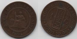 + INDOCHINE  + 1 CENTIME 1894 + - Kolonien