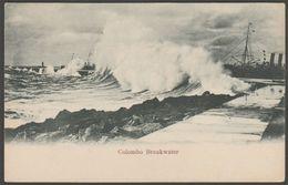Rough Seas On The Breakwater, Colombo, Ceylon, C.1903 - U/B Postcard - Sri Lanka (Ceylon)
