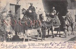 Egypte Egypt - Le Caire Cairo - Mariage Arabe 1909 - Le Caire