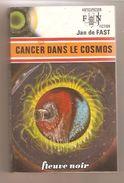 Jan De FAST - CANCER DANS LE COSMOS - Anticipation-Fiction N° 593 - 1974 - Fleuve Noir