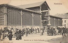 NANTES MARCHE DE LA PETITE HOLLANDE - Nantes