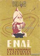 TESSERA_ENAL_ENTE NAZIONALE ASSISTENZA LAVORATORI_ANNO 1946_BUONA CONSERVAZIONE_ORIGINALE 100%- - Pubblicitari