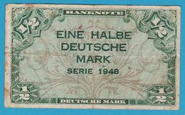 DEUTSCHLAND EINE HALBE DEUTSCHE MARK 1948 Banknote - 1945-1949: Alliierte Besatzung