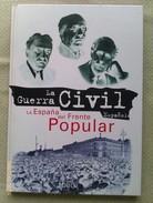 Libro: La España Del Frente Popular. 1996. La Guerra Civil Española Nº 2. España - Libros