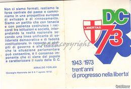 TESSERA_PARTITO DEMOCRAZIA CRISTIANA ANNO 1943/1973_ARNALDO FORLANI_30 ANNI DI PROGRESSO NELLA LIBERTA'-ORIGINALE 100% - Pubblicitari
