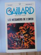 Pocket Marabout No 62- Jo Gaillard No 7- Les Messagers De L'enfer - Bücher, Zeitschriften, Comics