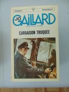 Pocket Marabout No 4- Jo Gaillard No 1- Cargaison Truquée - Bücher, Zeitschriften, Comics