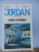 Pocket Marabout No 12- Nick Jordan: Lachez Les Chiens! - Marabout Junior