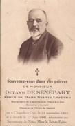CHAPELLE-A-OYE Bourgmestre Octave De SENEPART époux LEFEVRE 1863-1941 Souvenir Mortuaire Photo - Obituary Notices