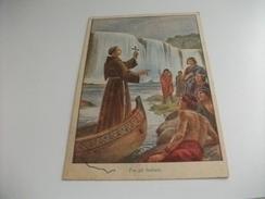 ILLUSTRATORE M. BARBERIS ROMA  MISSIONI TRA GLI INDIANI MISSIONI FRANCESCANE - Missioni