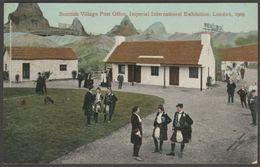 Scottish Village Post Office, Imperial International Exhibition, 1909 - Valentine's Postcard - Exhibitions