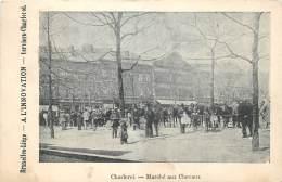 Charleroi - Le Marché Aux Chevaux - Charleroi