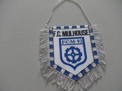 Fanion Football - FC MULHOUSE - HAUT RHIN - Habillement, Souvenirs & Autres