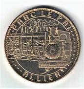 Medaille Arthus Bertrand 03.Dompierre - Parc Le Pal Le Train 2007 - Arthus Bertrand