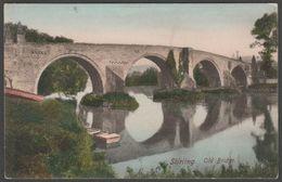Old Bridge, Stirling, Stirlingshire, C.1905-10 - Frith's Postcard - Stirlingshire