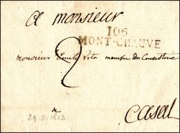1812 - MONT-CHAUVE 106, Lineare Napoleonico - Lettera Dipartimentale Da Moncalvo 29/5/1812 A Casale,... - Sardinia