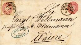 1863 - 5 Soldi Rosa Carminio (18), Integrato Con 5 Soldi Rosa, Dent. 14 (38), Da Padova 26/5 Ad Udin... - Lombardy-Venetia
