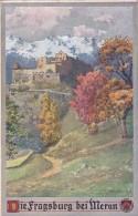 Die Fragsburg Bei Meran - Deutscher Schulverein Karte Nr. 336 * 4. 8. 1912 - Merano