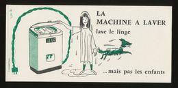 Buvard - Electricite - LA MACHINE A LAVER LE LINGE - Mais Pas Les Enfants - ( Illustrateur - HERVE BAILLE ) - Blotters