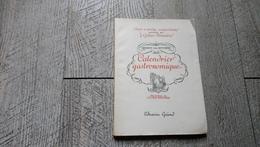 Calendrier Gastronomique De Grimod De Reynière Illustré Par Lucien Boucher 1946 Gastronomie Brillat Savarin Menu - Gastronomie