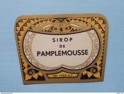Sirop De PAMPLEMOUSSE - Dép. 1063 - M F ( Details Op Foto ) !! - Autres