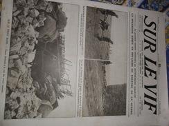 Sur Le Vif N° 13 Du 6-02-1915 Guerre Prisonnier Militaria Soldat Bataille Thann Steinbach Belfort Wahn Joffre Albert ... - Bücher, Zeitschriften, Comics