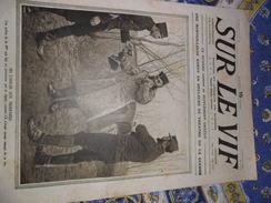Sur Le Vif N° 14 Du 13-02-1915 Guerre Prisonnier Militaria Soldat Bataille Poilu Soissons Wahn Zeppelin Généraux Gourkha - Bücher, Zeitschriften, Comics