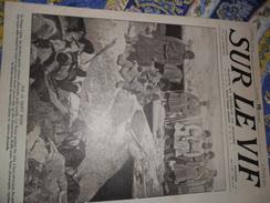 Sur Le Vif N° 15 Du 20-02-1915 Guerre Prisonnier Militaria Soldat Bataille Poilu Wahn Timok Chabatz Glichicth Massacre - Bücher, Zeitschriften, Comics