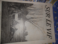 Sur Le Vif N° 16 Du 27-02-1915 Guerre Prisonnier Militaria Soldat Bataille Pavard Nieuport Poilu Spahi Wahn Sommeilles - Bücher, Zeitschriften, Comics