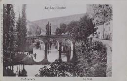 Cabrerets 46 -  Le Pont - Le Lot Illustré - Unclassified