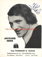 Jacques Herb - Autographes