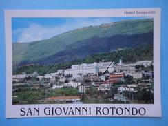 S San Giovanni Rotondo - Foggia - Albergo Ristorante Hotel Leopoldo - Panorama - Foggia