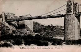 CPA Le Pont Suspendu Sur L' Ardèche, Vallon Code Postal 07150 France - Vallon Pont D'Arc