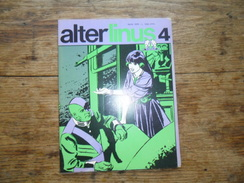 ANC. REVUE / ITALIEN / FUMETTI /  ALTER LINUS  N° 4  /   APRILE    1976 - Livres, BD, Revues