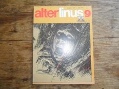 ANC. REVUE / ITALIEN / FUMETTI /  ALTER LINUS  N° 9  /   SETTEMBRE    1975 - Livres, BD, Revues