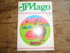 ANC. REVUE / ITALIEN / FUMETTI /  IL MAGO   N° 34  / ANNO  4 /    GENNAIO    1975 /  FORMAT A4 - Livres, BD, Revues