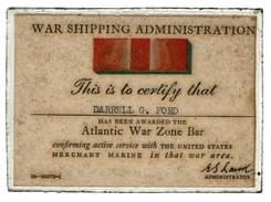 War Shipping Administration - Certificate - Darrell G. FORD - Atlantic War Zone Bar - Active Service US Merchant Marine - 1939-45