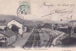 BRUYERES - Gare Et Artillerie - Bruyeres