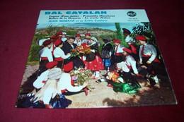 FOLKLORE CATALAN  ° BAL CATALAN  / JUAN MORATA ET SA COBLA CATALANE     4 TITRES - Complete Collections