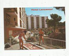 Cp , Hotels & Restaurants , HOTEL LANCASTER , Golf , SAN RAMON NONATO S/N , MALLORCA , Espagne , écrite - Hotels & Restaurants