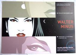 Rare CARTE D'INVITATION EXPOSITION WALTER MINUS GALERIE F. BOSSER 2007 - Livres, BD, Revues