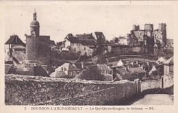 BOURBON L'ARCHAMBAULT LE QUI QU'EN GROGNE LE CHATEAU   (dil304) - Bourbon L'Archambault