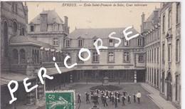 27  Evreux  école Saint François De Sales , Cour Interieure - Evreux