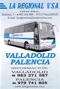 """Spanje / Espana :  """"La Regional V.S.A""""  =>  Horarios De Salida  :  VALLADOLID  & PALENCIA - Europe"""