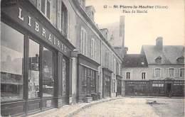 NIVERNAIS - 58 - SAINT PIERRE LE MOUTIER : Place Du Marché ( Commerces Librairie En 1er Plan ) - CPA - Nièvre - Saint Pierre Le Moutier